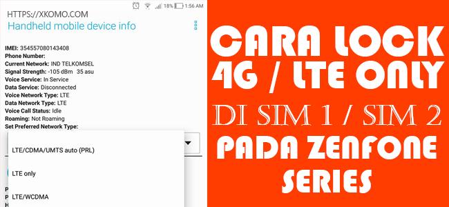 Cara Lock 4G Di SIM 2 / SIM 1 Pada Smartphone ASUS Zenfone