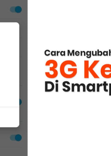Cara Mengubah Jaringan 3G Ke 4G di Smartphone